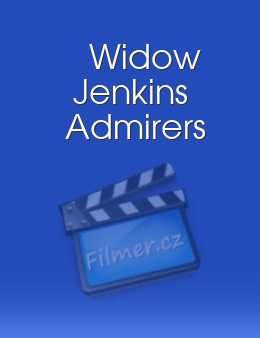 Widow Jenkins Admirers