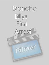 Broncho Billys First Arrest