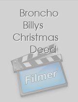 Broncho Billys Christmas Deed