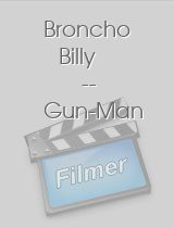 Broncho Billy -- Gun-Man