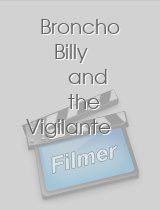 Broncho Billy and the Vigilante