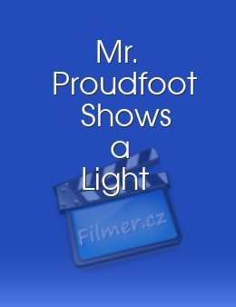Mr Proudfoot Shows a Light