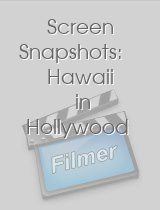 Screen Snapshots: Hawaii in Hollywood