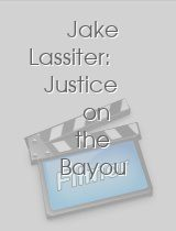 Jake Lassiter Justice on the Bayou