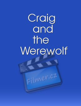 Craig and the Werewolf
