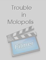 Trouble in Molopolis