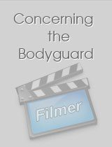 Concerning the Bodyguard