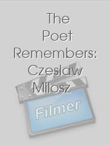 The Poet Remembers Czeslaw Milosz