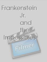 Frankenstein Jr and the Impossibles