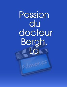Passion du docteur Bergh, La download