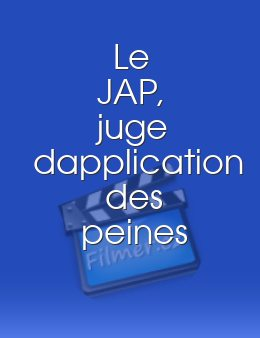 JAP, juge dapplication des peines, Le download