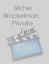 Richie Brockelman Private Eye