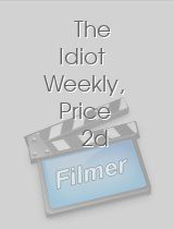 The Idiot Weekly, Price 2d