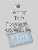 Bill & Teds Excellent Adventures download