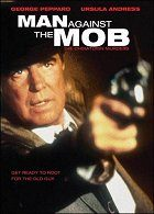 Man Against the Mob The Chinatown Murders