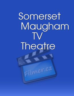 Somerset Maugham TV Theatre
