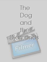 The Dog and the Diamonds