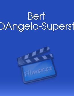 Bert DAngelo-Superstar