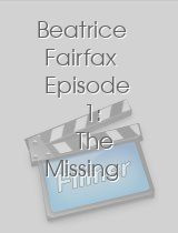 Beatrice Fairfax Episode 1: The Missing Watchman