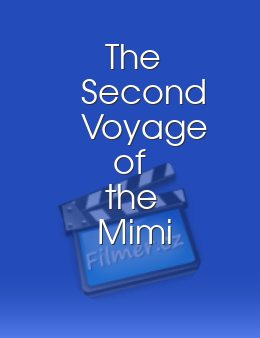 The Second Voyage of the Mimi
