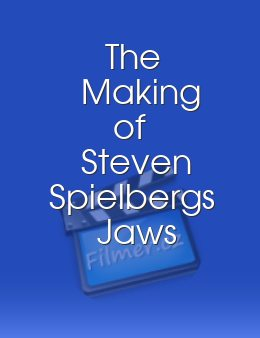 The Making of Steven Spielbergs Jaws