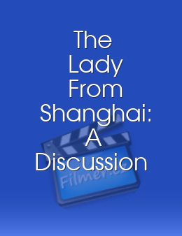 The Lady From Shanghai: A Discussion with Peter Bogdanovich