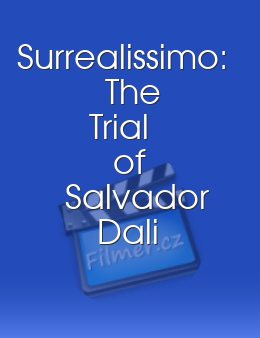 Surrealissimo The Trial of Salvador Dali