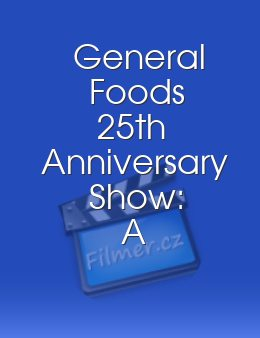 General Foods 25th Anniversary Show: A Salute to Rodgers and Hammerstein
