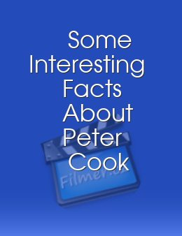 Some Interesting Facts About Peter Cook