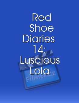 Red Shoe Diaries 14 Luscious Lola