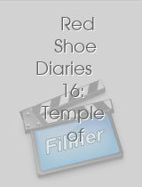 Red Shoe Diaries 16 Temple of Flesh