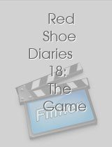 Red Shoe Diaries 18 The Game