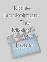 Richie Brockelman The Missing 24 Hours