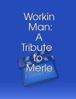Workin Man: A Tribute to Merle Haggard