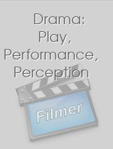 Drama Play Performance Perception