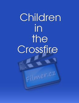 Children in the Crossfire download