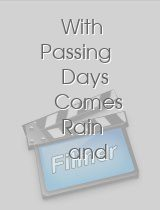 With Passing Days Comes Rain and Shine