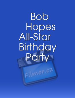 Bob Hopes All-Star Birthday Party
