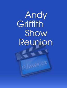 Andy Griffith Show Reunion