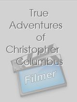 True Adventures of Christopher Columbus