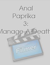Anal Paprika 3: Manage-A-Death