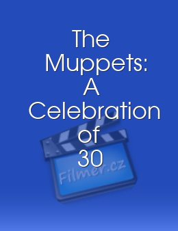 The Muppets A Celebration of 30 Years