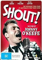 Shout! The Story of Johnny OKeefe