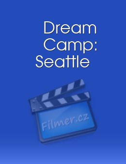 Dream Camp: Seattle