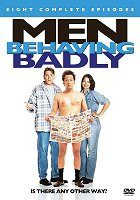 Men Behaving Badly download