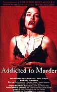 Addicted to Murder