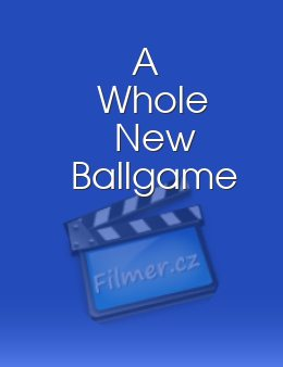 A Whole New Ballgame download