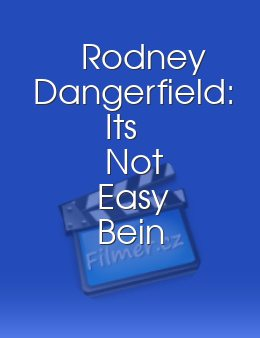 Rodney Dangerfield Its Not Easy Bein Me
