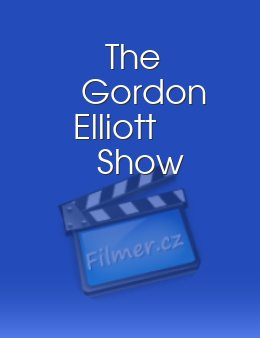 The Gordon Elliott Show download