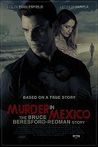 Murder in Mexico The Bruce Beresford-Redman Story